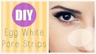 Diy: Make Pore Strips Out Of Egg Whites!