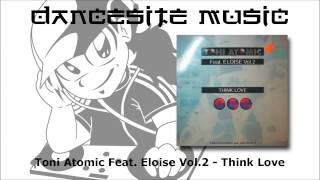 Toni Atomic Feat. Eloise Vol.2 - Think Love