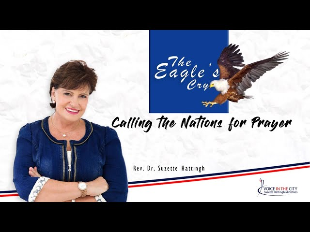 The Eagle's Cry - International Prayer Meeting | EP02