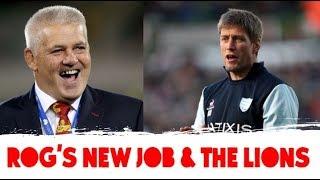 Alan Quinlan: Gatland's return | James Ryan a Lions captain | Rog's new job