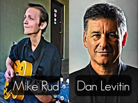 Mike Rud - My View From Montreal with Dan Levitin