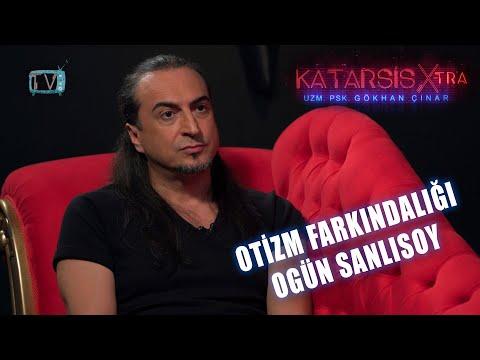 Katarsis X-TRA: Otizm Farkındalığı- Ogün Sanlısoy Oğlu Ozan'ı Anlatıyor