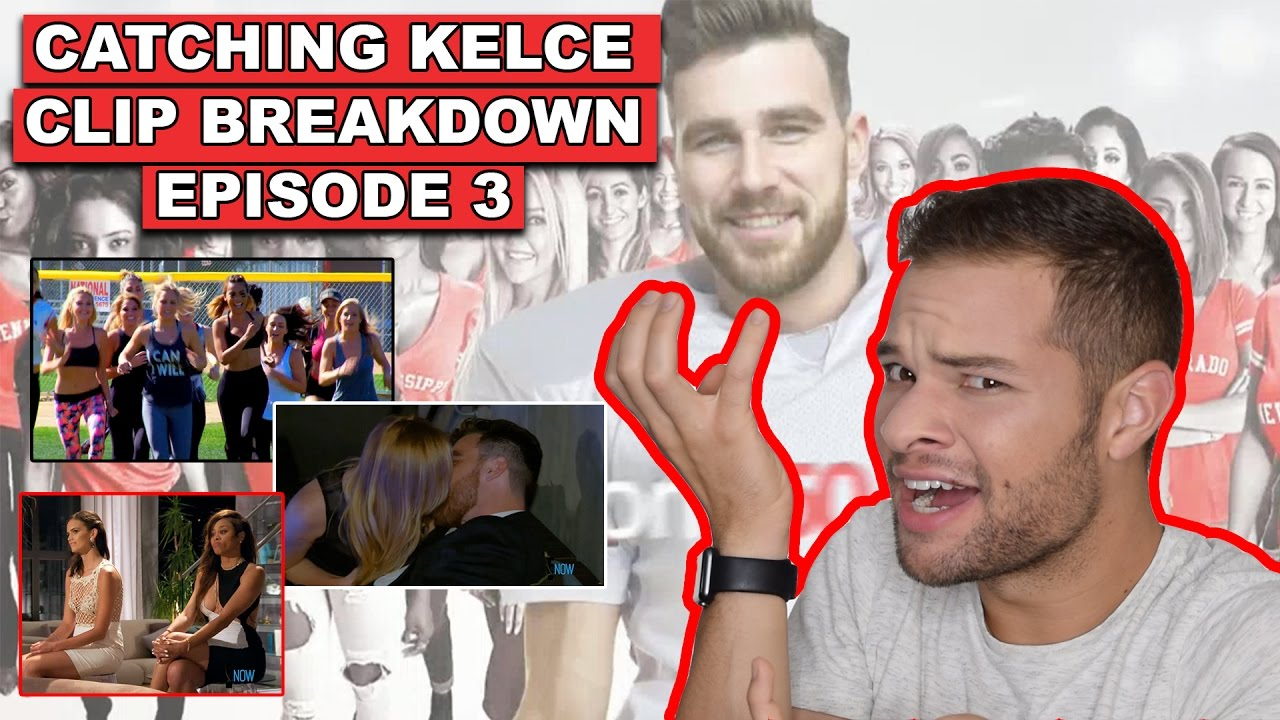 Catching Kelce Episode 3 Clip Breakdown Highlights Of Travis