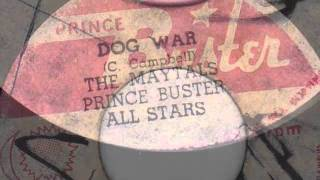 DOG WAR - THE MAYTALS & THE PRINCE BUSTER ALL STARS
