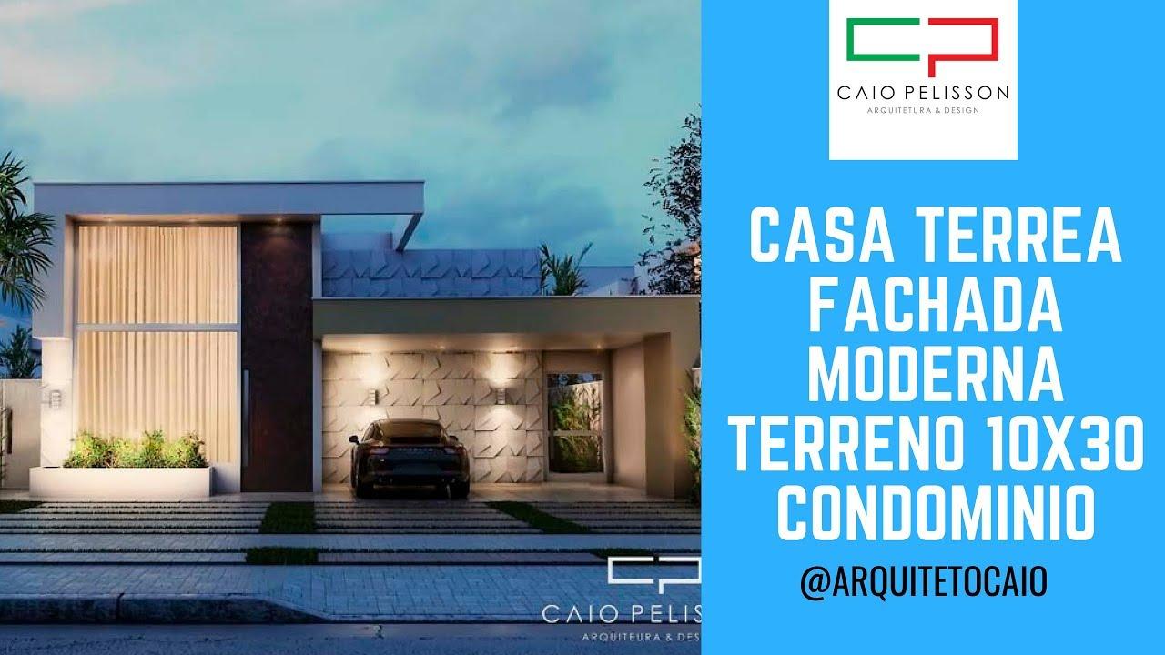 projeto construcao casa terrea moderna 10x30 fachada