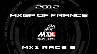 2012 MXGP of France - FULL MX1 Race 2 - Motocross