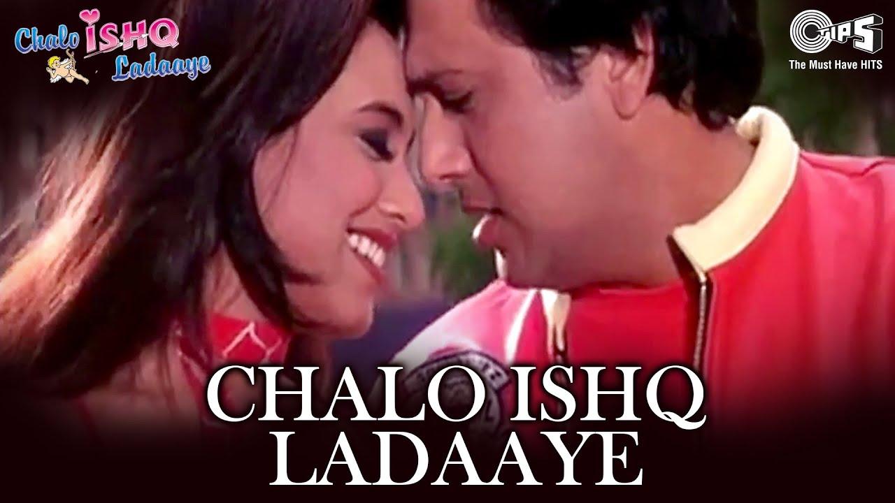 Chalo Ishq Ladaaye Sonu Nigam Alka Yagnik Song 4k Ultra Hd 2160p Govinda Rani Mukerji Youtube