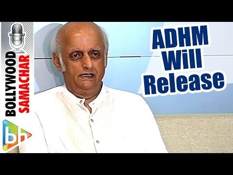 Ae Dil Hai Mushkil Will Release Worldwide On 28th October   Mukesh Bhatt