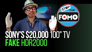 Sony's $20000 X92J or Samsung's Fake HDR2000: Tough Times