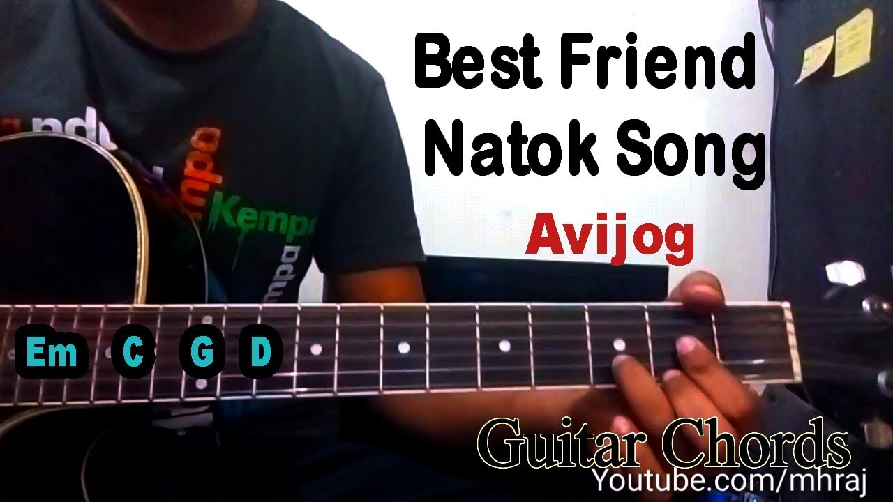 Avijog Best Friend Natok Song Guitar Lesson Youtube