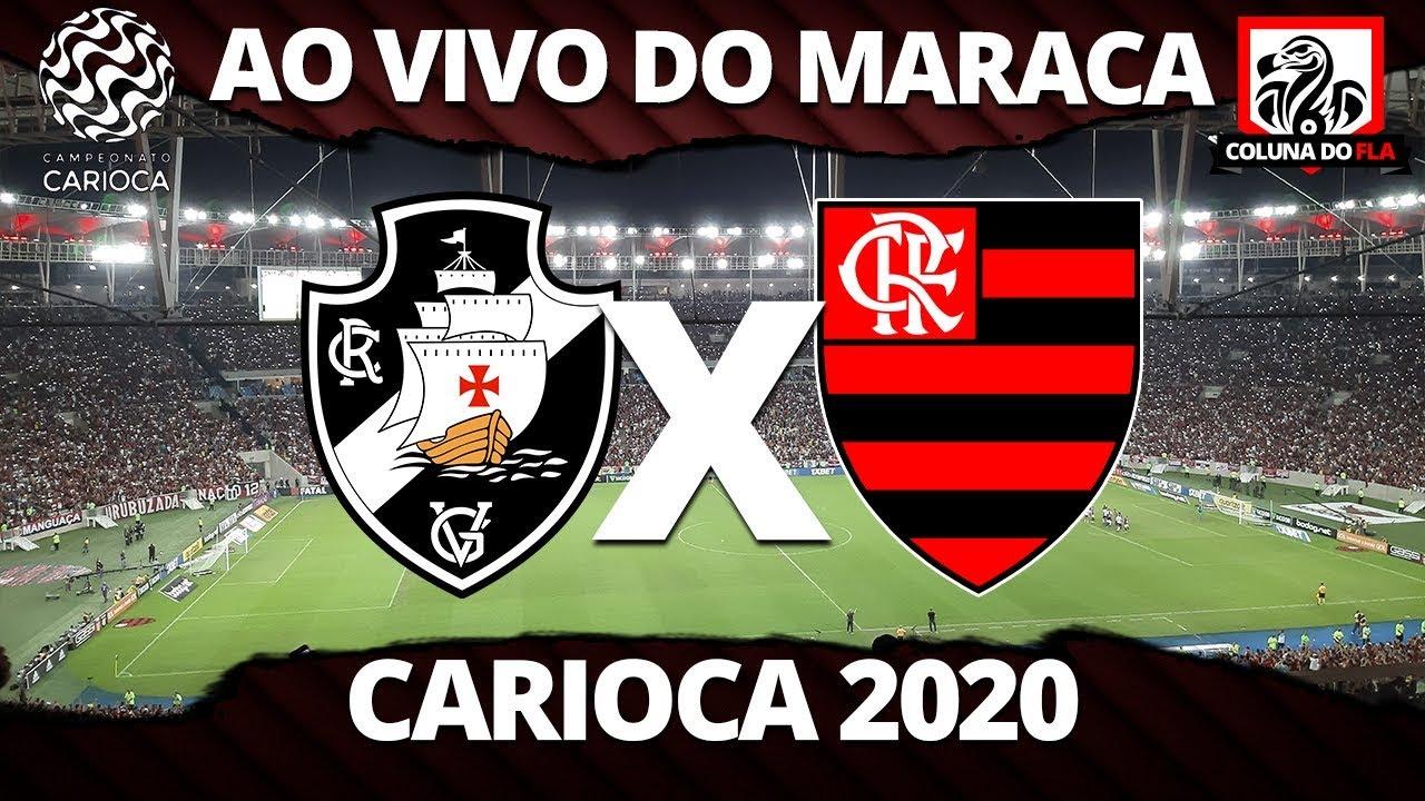 Vasco X Flamengo Ao Vivo Do Maracana Carioca 2020 Taca Guanabara Narracao Rubro Negra Youtube