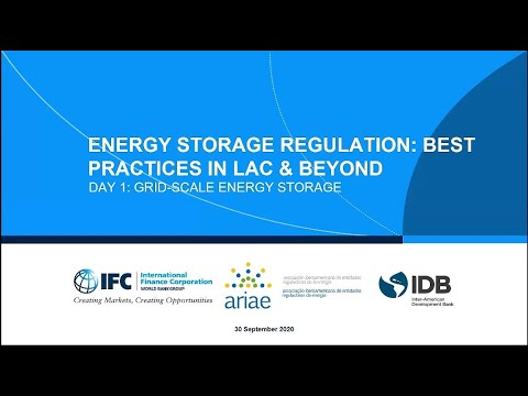 Energy Storage Regulation Best Practices and Challenges in LAC & Beyond,  Day 1