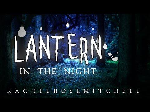 Lantern In The Night - Rachel Rose Mitchell