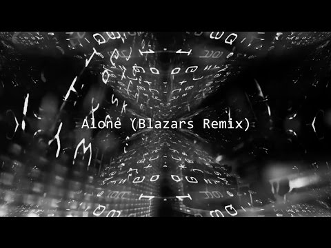 Alan Walker - Alone (Blazars Remix)