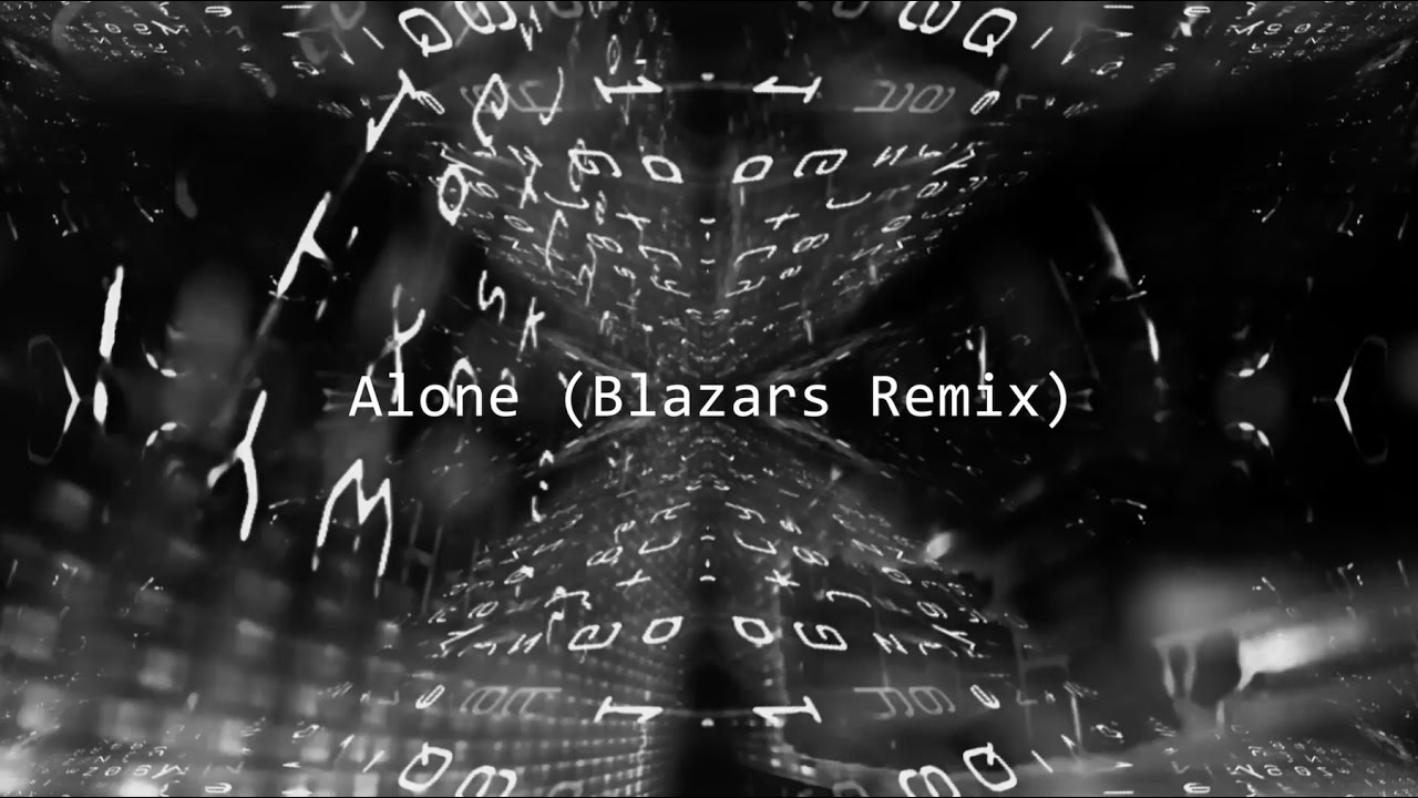 Download Alan Walker - Alone (Blazars Remix)