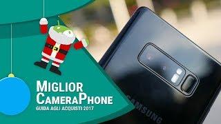 MIGLIOR SMARTPHONE Android per FOTOCAMERA | Natale 2017 | ITA | TuttoAndroid