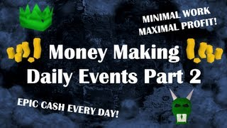 Money Making Guide - Daily Events Part 2 by Idk Whats Rc