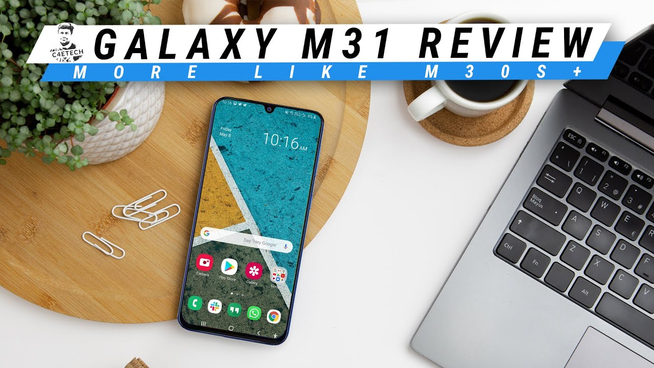 Samsung Galaxy M31 Review - Decent Device, Disappointing Upgrade!
