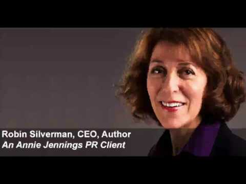 Annie Jennings PR Client, Robin Silverman, Shares Her Publicity Success Story