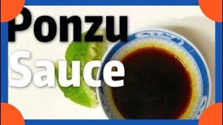 PONZU Sauce Recipe (Japanese  MOST POPULAR Sauce) -Sushi Sauce Recipe