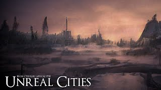 Unreal Cities (Dark Ambient Hour)