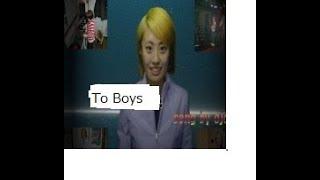 To Boys 少年達へ original song