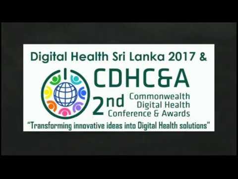 Digital Health Sri Lanka 2017 & 2nd Commonwealth Digital Health Conference & Awards 2017