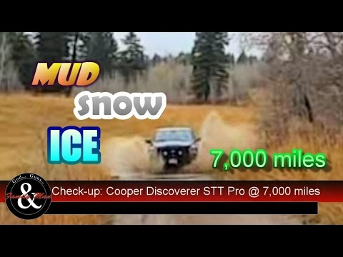 Mud, Snow, and Ice: Cooper Discoverer STT Pro tires at 7,000 miles