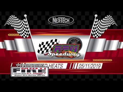 RPM Speedway Modified Heats May 11th 2019
