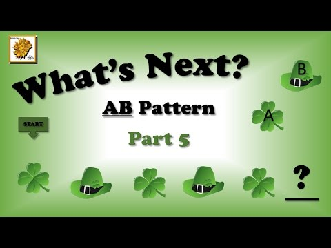 Learning AB Patterns  / What's Next? / Part 5