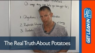 The Real Truth About Potatoes: 3 Reasons To Eat Potatoes To Burn More Fat