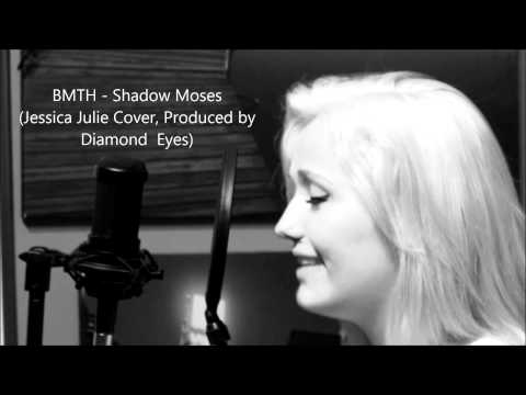 BMTH - Shadow Moses (Jessica Julie Cover & Prod. by Diamond Eyes)