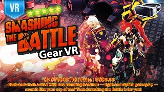 Smashing the Battle VR for Gear VR - One of The Best Battle Game with amazing VR 3D experience.