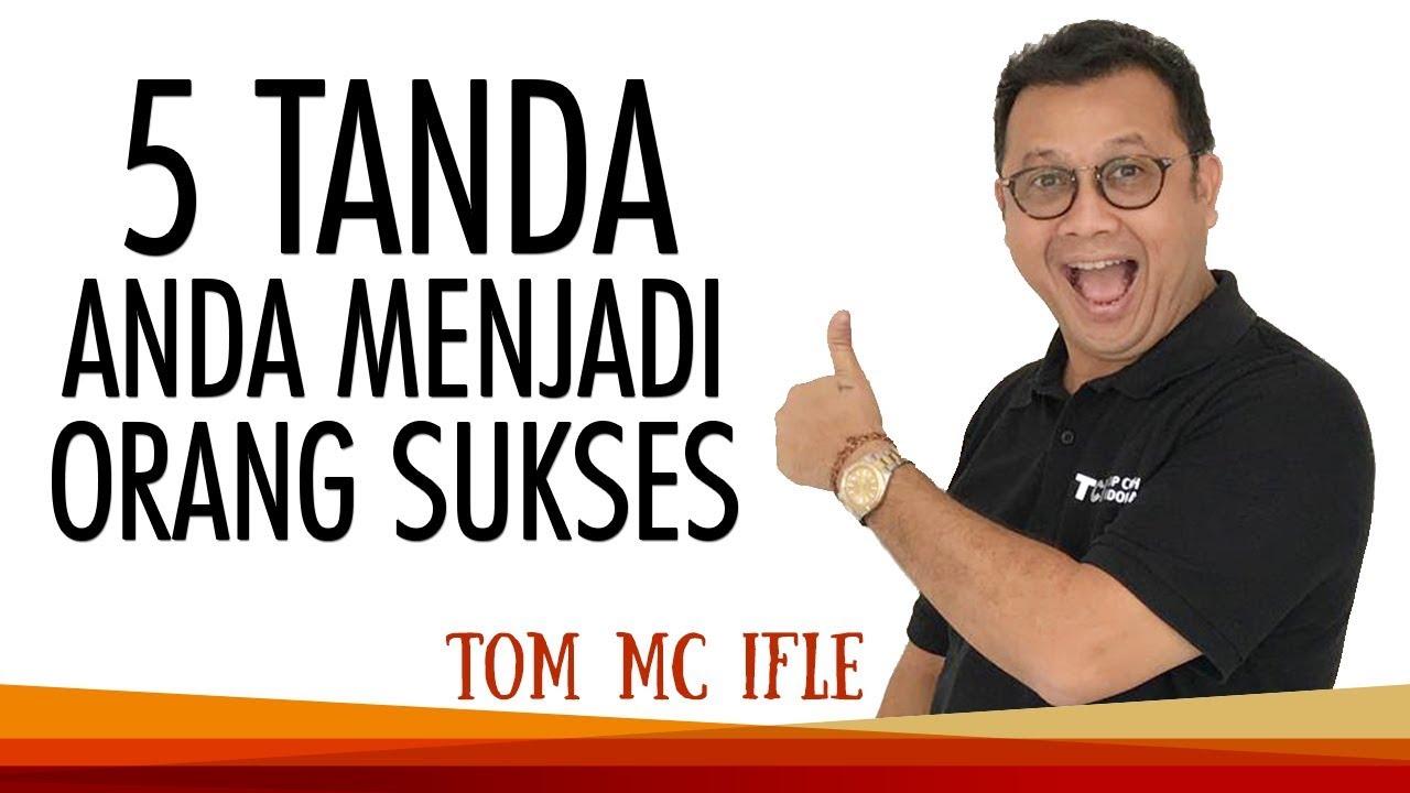 5 Tanda Anda Berbakat Jadi Orang Sukses Tom Mc Ifle Youtube