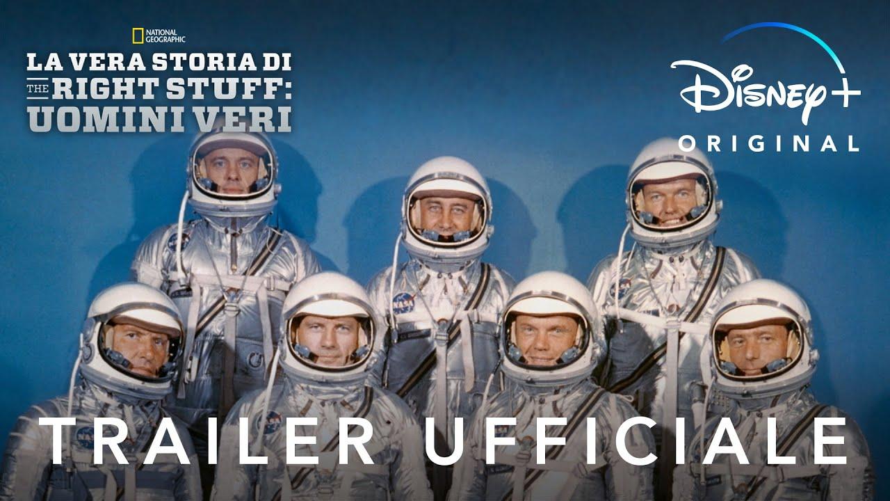Disney+   La Vera Storia di The Right Stuff: Uomini Veri - In Streaming dal 20 Novembre