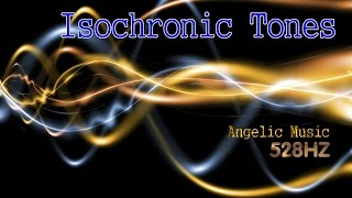528HZ - Isochronic Tones - Angelic Music - Shift To A Higher Dimension
