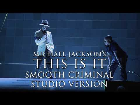 Michael Jackson's This Is It 2009 - Smooth Criminal Studio Version