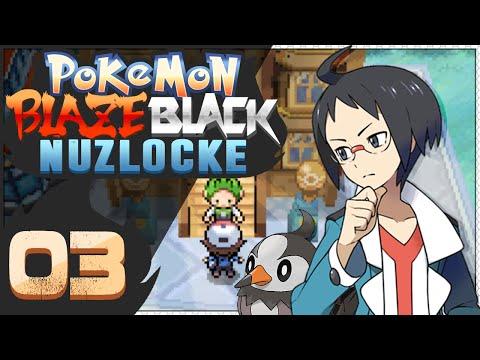 Pokémon Blaze Black Nuzlocke  Episode 3  Fiery Revenge!