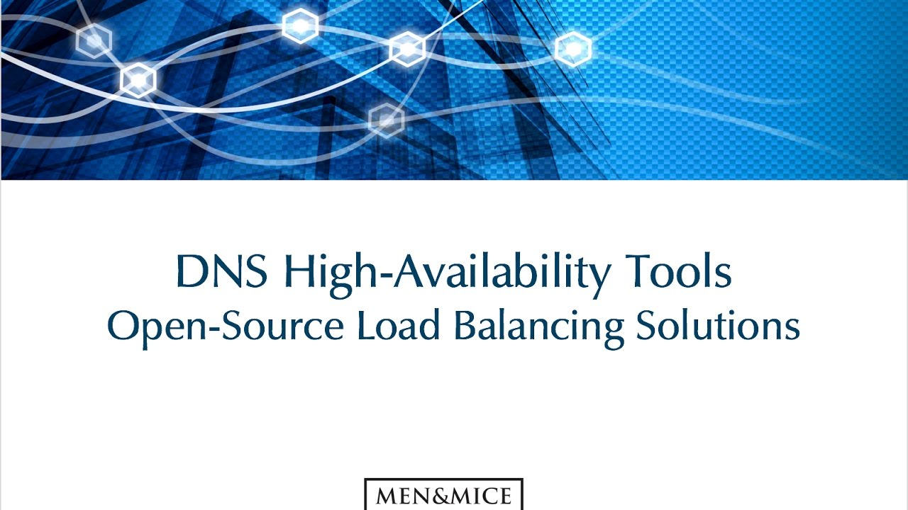 DNS High-Availability Tools – Open-Source Load Balancing Solutions