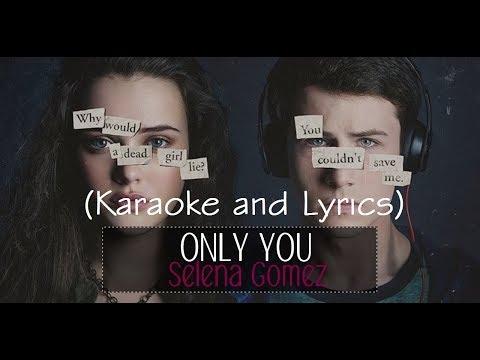 Selena Gomez -Only You (karaoke and lyrics)