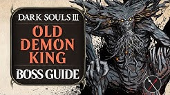 Old Demon King  ► Dark Souls 3 Boss Guide