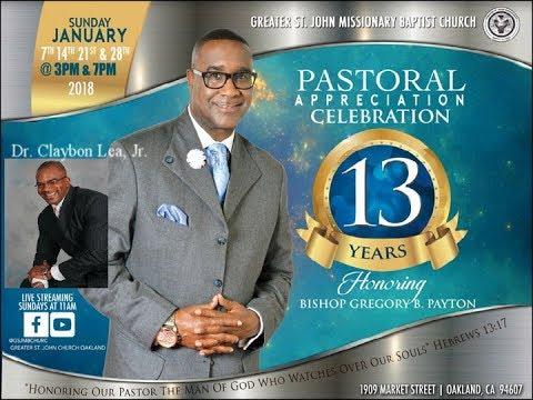 Greater St. John Missionary Baptist Church Oakland HD, Dr. Claybon Lea, Jr.
