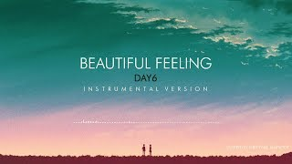 DAY6 (데이식스): Beautiful Feeling - Instrumental Cover/Karaoke/Remix