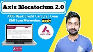 AXIS EMI Loan Moratorium Apply Online Credit Card , Retail Loans