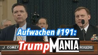 Aufwachen Podcast #191: Fake Tagesthemen über Trump, FBI & NSA im US-Kongress & Greenwald-Nachlese