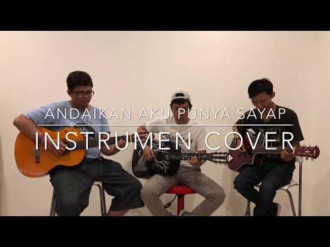 Andaikan Aku Punya Sayap (Instrument Cover) - Unplugged - Sugami Project