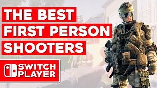 The Best First Person Shooters On Nintendo Switch.