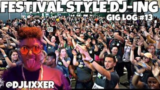 COULD I BE A FESTIVAL DJ?!? | Female DJ Gig Log #13 | #LiXxerExperienceTV