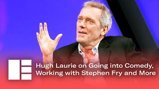 Hugh Laurie on Going into Comedy, Working with Stephen Fry and More   Edinburgh TV Festival