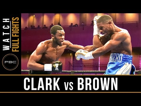 Clark vs Brown FULL FIGHT: March 24, 2019 - PBC on FS1